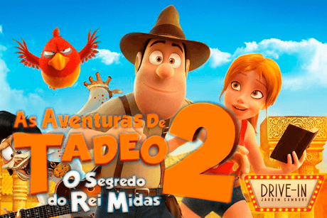 Drive-In Jardim Camburi - As Aventuras de Tadeo 2