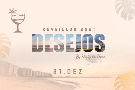 Réveillon Desejos 2021- By Rooftop da Praia