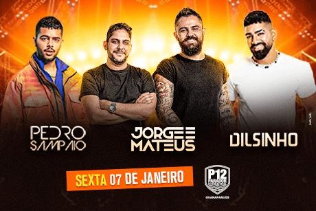 Pedro Sampaio - Jorge & Mateus - Dilsinho