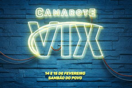 Camarote Vix 2020 - 14 e 15/02